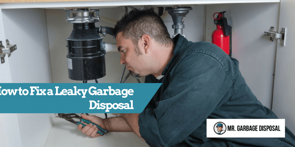 How To Fix A Leaky Garbage Disposal 2019 Mr Garbage